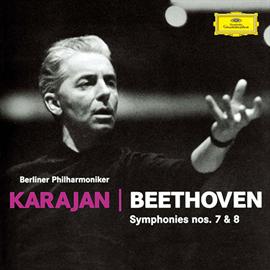 ヘルベルト・フォン・カラヤン - ベートーヴェン:交響曲第7番・第8番