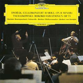 ヘルベルト・フォン・カラヤン - ドヴォルザーク:チェロ協奏曲、チャイコフスキー:ロココ変奏曲
