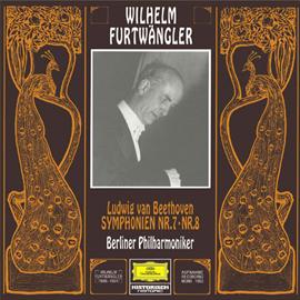 ヴィルヘルム・フルトヴェングラー - ベートーヴェン:交響曲 第7番&第8番