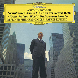 ラファエル・クーベリック - ドヴォルザーク:交響曲 第8番・第9番《新世界より》