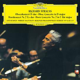 ヘルベルト・フォン・カラヤン - R.シュトラウス:オーボエ協奏曲、ホルン協奏曲