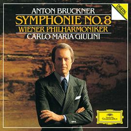 カルロ・マリア・ジュリーニ - ブルックナー:交響曲第8番