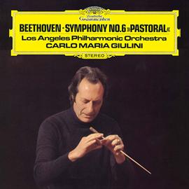 カルロ・マリア・ジュリーニ - ベートーヴェン:交響曲第6番《田園》 シューマン:《マンフレッド》序曲
