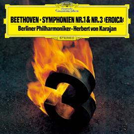 ヘルベルト・フォン・カラヤン - ベートーヴェン:交響曲第1番・第3番《英雄》