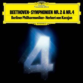 ヘルベルト・フォン・カラヤン - ベートーヴェン:交響曲第2番・第4番