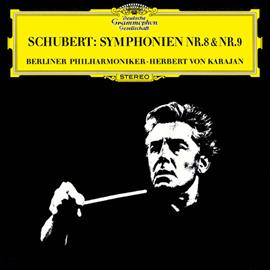 ヘルベルト・フォン・カラヤン - シューベルト:交響曲第8番《未完成》・第9番《ザ・グレイト》