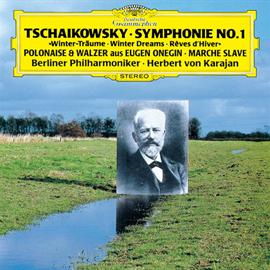ヘルベルト・フォン・カラヤン - チャイコフスキー:交響曲第1番《冬の日の幻想》、他