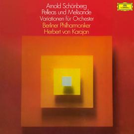 ヘルベルト・フォン・カラヤン - シェーンベルク:交響詩《ペレアスとメリザンド》、管弦楽のための変奏曲