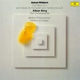 ヘルベルト・フォン・カラヤン - ヴェーベルン:5つの楽章、6つの管弦楽曲、交響曲|ベルク:管弦楽のための3つの小品