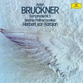 ヘルベルト・フォン・カラヤン - ブルックナー:交響曲第5番