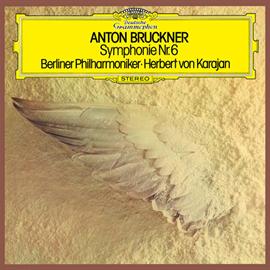 ヘルベルト・フォン・カラヤン - ブルックナー:交響曲第6番