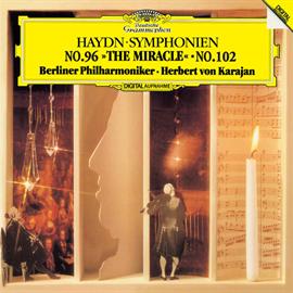 ヘルベルト・フォン・カラヤン - ハイドン:交響曲第96番《奇蹟》・第102番