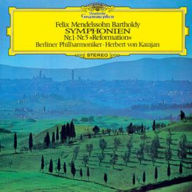 ヘルベルト・フォン・カラヤン - メンデルスゾーン:交響曲第1番・第5番《宗教改革》