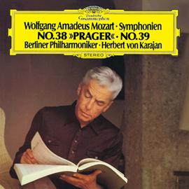 ヘルベルト・フォン・カラヤン - モーツァルト:交響曲第36番《リンツ》・第38番《プラハ》・第39番