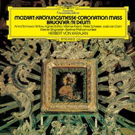 ヘルベルト・フォン・カラヤン - モーツァルト:戴冠式ミサ、ブルックナー:テ・デウム