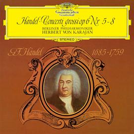ヘルベルト・フォン・カラヤン - ヘンデル:合奏協奏曲集第5番-第8番