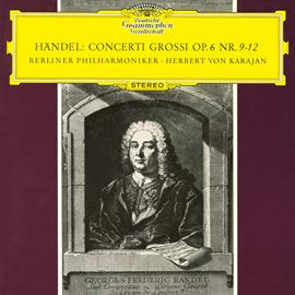 ヘルベルト・フォン・カラヤン - ヘンデル:合奏協奏曲集第9番-第12番