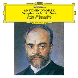 ラファエル・クーベリック - ドヴォルザーク:交響曲第3番、4番