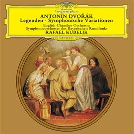ラファエル・クーベリック - ドヴォルザーク:伝説曲、交響的変奏曲