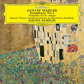 ラファエル・クーベリック - マーラー:交響曲第3番、他