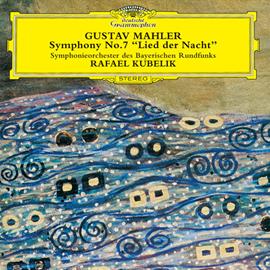 ラファエル・クーベリック - マーラー:交響曲第7番《夜の歌》