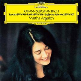 マルタ・アルゲリッチ - バッハ:パルティータ第2番、イギリス組曲第2番、トッカータ ハ短調
