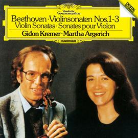 マルタ・アルゲリッチ - ベートーヴェン:ヴァイオリン・ソナタ第1番~第3番