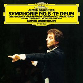 ダニエル・バレンボイム - ブルックナー:交響曲第8番、テ・デウム