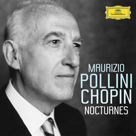 マウリツィオ・ポリーニ - ショパン:夜想曲集