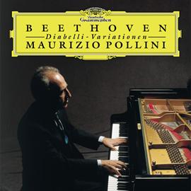 マウリツィオ・ポリーニ - ベートーヴェン:ディアベッリ変奏曲