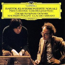 マウリツィオ・ポリーニ - バルトーク:ピアノ協奏曲第1番、第2番