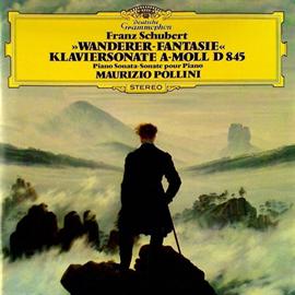 マウリツィオ・ポリーニ - シューベルト:《さすらい人幻想曲》 | シューマン:幻想曲