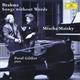 ミッシャ・マイスキー - 《雨の歌》 ブラームス名曲集