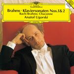 アナトール・ウゴルスキ - ブラームス:ピアノ・ソナタ第1番・第2番、左手のためのシャコンヌ