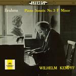 ヴィルヘルム・ケンプ - ブラームス:ピアノ・ソナタ第3番、4つのバラード