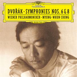 チョン・ミョンフン - ドヴォルザーク:交響曲第6番 、第8番