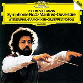 ジュゼッペ・シノーポリ - シューマン:交響曲第2番、《マンフレッド》序曲