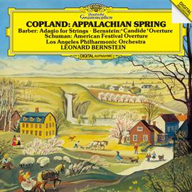 レナード・バーンスタイン - コープランド:アパラチアの春/バーンスタイン:《キャンディード》序曲、他