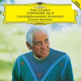 レナード・バーンスタイン - シューベルト:交響曲第9番《ザ・グレイト》