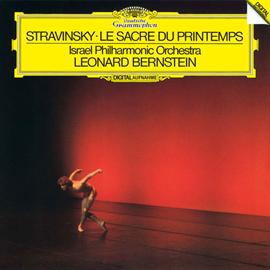 レナード・バーンスタイン - ストラヴィンスキー:バレエ《春の祭典》