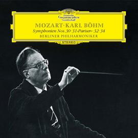 カール・ベーム - モーツァルト:交響曲第30番、第31番《パリ》、第32番、第34番