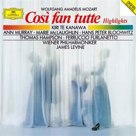 ジェイムズ・レヴァイン - モーツァルト:歌劇《コジ・ファン・トゥッテ》ハイライツ