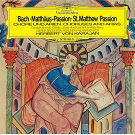 ヘルベルト・フォン・カラヤン - J.S.バッハ:マタイ受難曲 BWV244(抜粋)