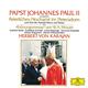 ヘルベルト・フォン・カラヤン - モーツァルト:戴冠式ミサ(教皇ヨハネ・パウロ2世により挙行された荘厳ミサ)