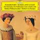 ヘルベルト・フォン・カラヤン - チャイコフスキー:幻想序曲《ロメオとジュリエット》、組曲《くるみ割り人形》