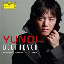 ユンディ・リ - ベートーヴェン:ピアノ ソナタ 第8番《悲愴》・第14番《月光》・第23番《熱情》