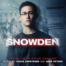 クレイグ・アームストロング - 『スノーデン』 オリジナル・サウンドトラック