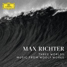 マックス・リヒター - 3つの世界:ウルフ・ワークス(ヴァージニア・ウルフ作品集)より