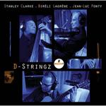 スタンリー・クラーク&ジャン=リュック・ポンティ - Dストリングス