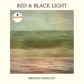 イブラヒム・マーロフ - レッド・アンド・ブラック・ライト